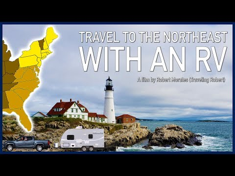 Travel To The Northeast With An RV