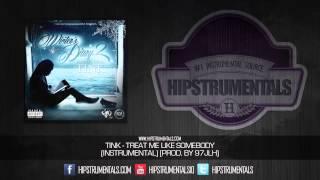Tink   Treat Me Like Somebody [Instrumental] (Prod. By 97JLH) + DOWNLOAD LINK