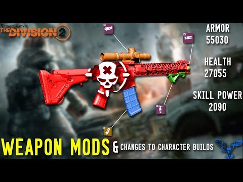 THE DIVISION 2 | WEAPON MODS & CHANGES TO CHARACTER BUILDS