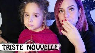 TRISTE NOUVELLE ... c'est la vie ... 😢  / Family Vlog