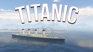 TITANIC UPPOAA!! | GTA V MODS