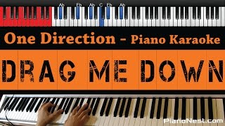 One Direction - Drag Me Down - HIGHER Key (Piano Karaoke / Sing Along)