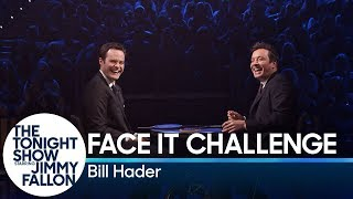 Bill Hader and Jimmy go head-to-head as they are given random faces to make at each other and try to hold for 10 seconds without being the first to break into laughter.  Subscribe NOW to The Tonight Show Starring Jimmy Fallon: http://bit.ly/1nwT1aN  Watch The Tonight Show Starring Jimmy Fallon Weeknights 11:35/10:35c Get more Jimmy Fallon:  Follow Jimmy: http://Twitter.com/JimmyFallon Like Jimmy: https://Facebook.com/JimmyFallon  Get more The Tonight Show Starring Jimmy Fallon:  Follow The Tonight Show: http://Twitter.com/FallonTonight Like The Tonight Show: https://Facebook.com/FallonTonight The Tonight Show Tumblr: http://fallontonight.tumblr.com/  Get more NBC:  NBC YouTube: http://bit.ly/1dM1qBH Like NBC: http://Facebook.com/NBC Follow NBC: http://Twitter.com/NBC NBC Tumblr: http://nbctv.tumblr.com/ NBC Google+: https://plus.google.com/+NBC/posts  The Tonight Show Starring Jimmy Fallon features hilarious highlights from the show including: comedy sketches, music parodies, celebrity interviews, ridiculous games, and, of course, Jimmy's Thank You Notes and hashtags! You'll also find behind the scenes videos and other great web exclusives.  Bill Hader and Jimmy Fallon Try Not to Break Playing the Face It Challenge http://www.youtube.com/fallontonight