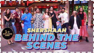 Behind The Scenes With The Star Cast Of Shershaah   The Kapil Sharma Show   Sidharth, Kiara