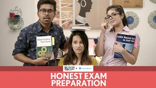 FilterCopy | Honest Exam Preparation | Ft. Yashaswini Dayama, Raunak Ramteke and Alisha Chopra