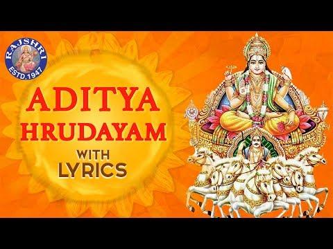 Aditya Hrudayam Stotram Full With Lyrics   आदित्य हृदयम   Powerful Mantra From Ramayana (видео)