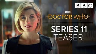 Doctor Who: Series 11 Teaser Trailer - BBC