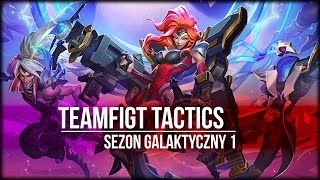 Teamfight Tactics - Sezon Galaktyczny 1