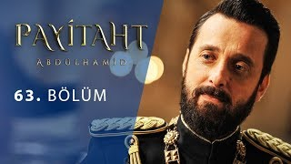 Payitaht Abdulhamid episode 63 with English subtitles Full HD