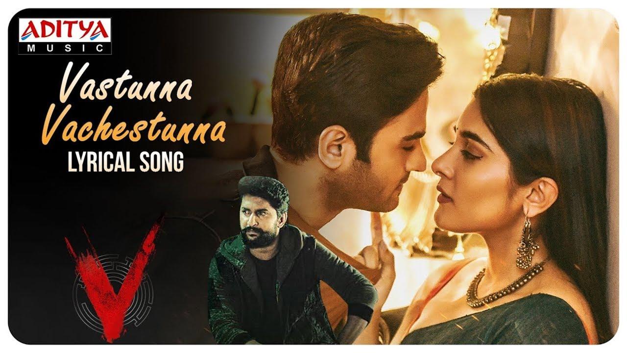 Vasthunnaa Vachestunna Lyrical Song From V The Movie