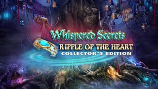 Whispered Secrets: Ripple of the Heart Collector's Edition video