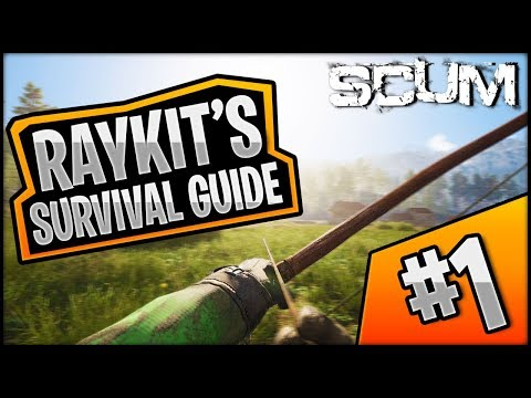 Scum - RayKit's Survival Guide #1