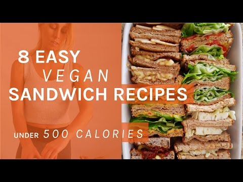 Video 8 Easy, Healthy VEGAN Sandwiches for Lunch Under 500 Calories