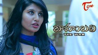 Baahubali (The War) - Telugu Short Film - By Bharath Naren