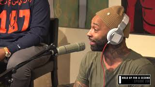 The Joe Budden Podcast - Hold Up For A Second