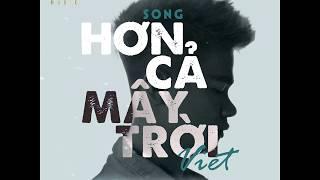 Việt   Hơn Cả Mây Trời (#HCMT) (Official Lyrics Video)