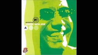 Jorge Ben Jor - Ive Brussel - Acustico MTV (Audio)