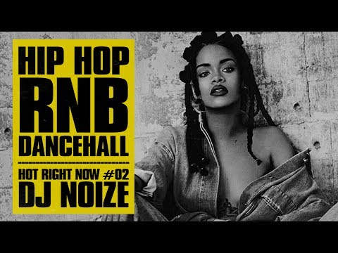 Hot Right Now #02 | Urban Club Mix June 2017 | New Hip Hop R&B Rap Dancehall Songs | DJ Noize Mix