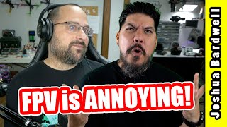 Top 10 most annoying things about FPV!