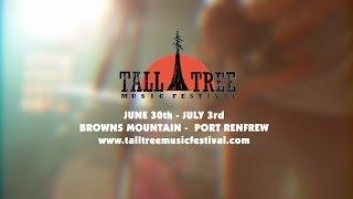 Tall Tree Music Festival Lineup 2016