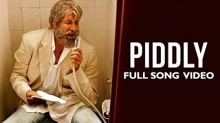 Piddly - Official Song Video - Shamitabh
