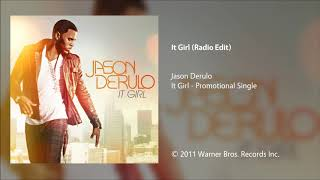 Jason Derulo - It Girl (Radio Edit)