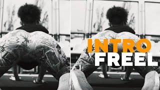 Freel   Intro (ПРЕМ'ЄРА КЛІПУ)