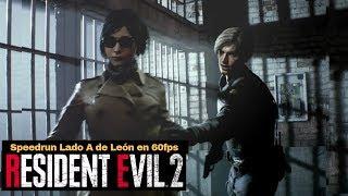 Resident Evil 2 Remake - Leon A Speedrun Any& 60fps - Gameplay En Español