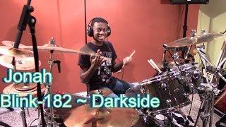 Blink-182 - Darkside, Drum Cover by Jonah