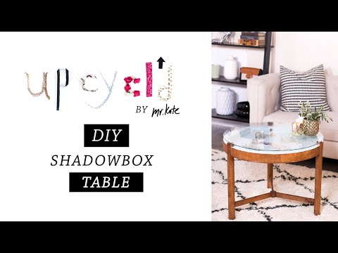 Upcycl'd: DIY Shadowbox Table | Furniture Makeover | Home Decor | Mr Kate