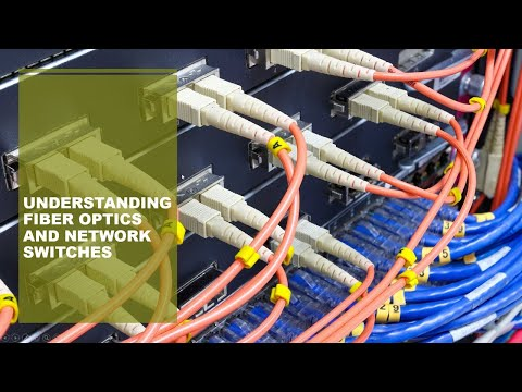 Download Understanding fiber and network switches. Mp4 HD Video and MP3