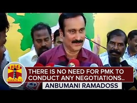 There-is-no-need-for-PMK-to-conduct-any-Alliance-negotiations--Anbumani-Ramadoss-Thanthi-TV