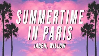 Jaden   Summertime In Paris (Lyrics) Ft. Willow