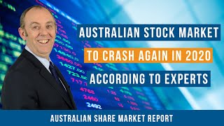 Australian Stock Market to Crash Again in 2020 According to Experts