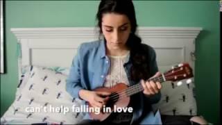 Can't Help Falling In Love - Elvis Presley (Cover)