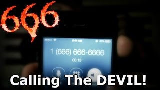 CALLING THE DEVIL! Scary Phone Calls! (666)-666-6666 - Paranormal America