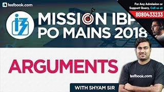 Mission IBPS PO Mains 2018 | Arguments Reasoning Questions for IBPS PO | Shyam Sir