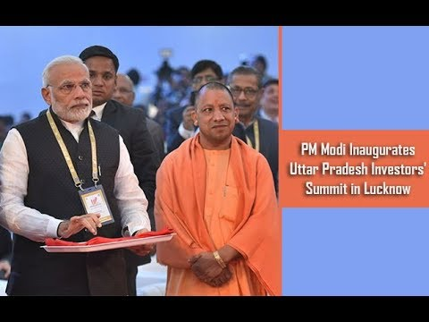 PM Modi Inaugurates Uttar Pradesh Investors' Summit in Lucknow