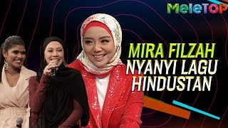 Power! Mira Filzah boleh nyanyi lagu Hindustan | MeleTOP | Nabil & Neelofa