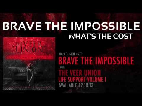 THE VEER UNION: BRAVE THE IMPOSSIBLE