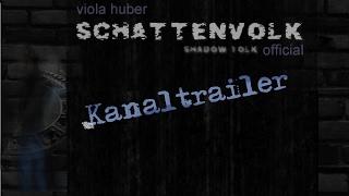 Schattenvolk | Kanaltrailer 01/2017