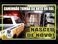 NASCEU DE NOVO ACIDENTE CAMINHO ROTA DO SOL