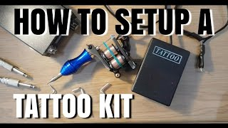 HOW TO SETUP A TATTOO KIT as a beginner step by step   Subtitles available !