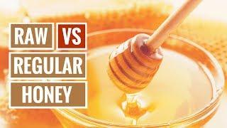 Raw vs Regular Honey: Which Is Best?
