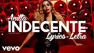 Anitta - Indecente (Lyrics - Letra)