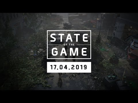 The Division 2: State of the Game #117 - 17 April 2019   Ubisoft [NA]
