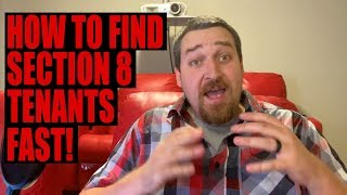 How to Find Section 8 Tenants Fast!