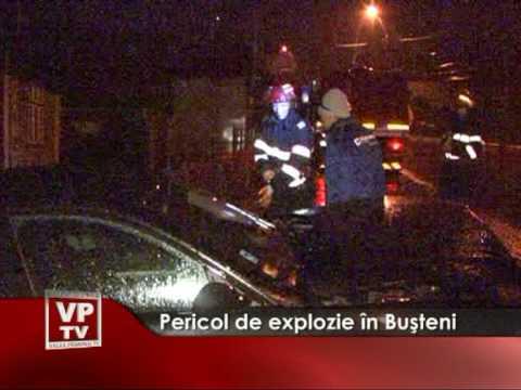 Pericol de explozie în Buşteni