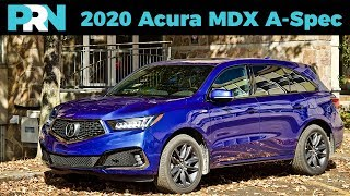 2020 Acura MDX A-Spec SH-AWD Review