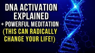 DNA Activation Explained + POWERFUL 528Hz Meditation | Positive Transformation | Healing | Solfeggio
